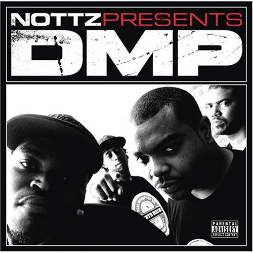 Nottz Presents DMP - So High - Ooh - Hear Me Knockin