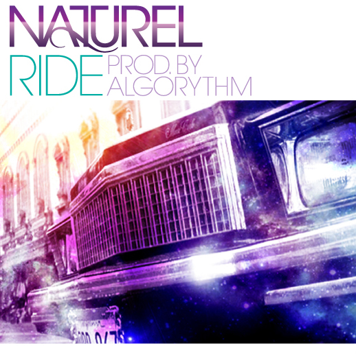 Naturel - Ride Prod. By Algorythm